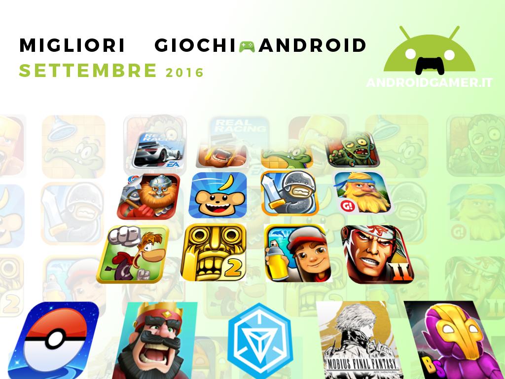 Migliori giochi Android settembre 2016