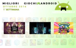 Migliori giochi Android | Ottobre 2016 | 1 Settimana