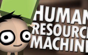 Recensione Human Resource Machine – E' ora di mettersi al…