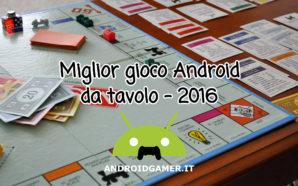 Miglior gioco Android da tavolo 2016