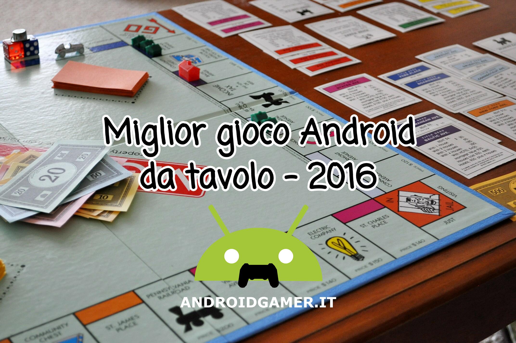 Miglior gioco android da tavolo 2016 - Miglior gioco da tavolo ...