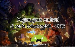 Miglior gioco Android di carte collezionabili 2016