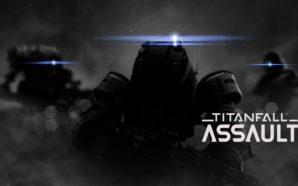 Titanfall arriva su mobile con Titanfall: Assault