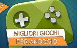 Top 15 Migliori Giochi Android | Ottobre 2017