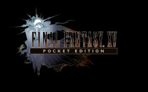 Final Fantasy XV Pocket Edition apre alle pre-registrazioni